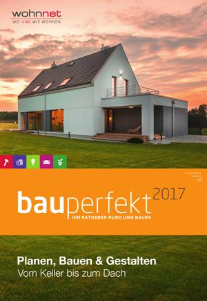 Bau perfekt 2017